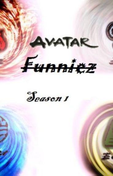 Avatar Funniez: Season 1/ Book Water by GothicRaven
