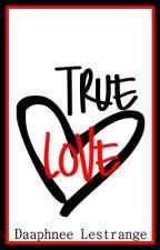 True Love by DaaphneeLestrange