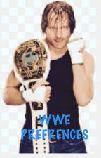WWE PREFRENCES by hugsasylum