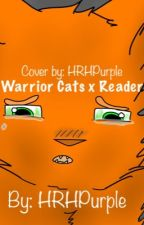 Warrior Cats x Reader by Gazelleleap