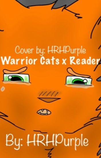 Warrior Cats x Reader