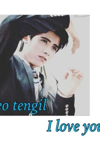Ceo tengil i love you!