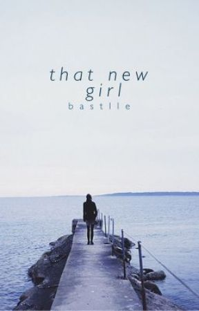 That New Girl [ On Hold, Rewriting ] by bastlle