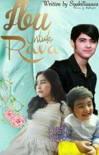 Ibu Untuk Rava [SLOW UPDATE] by syakillaaaaz