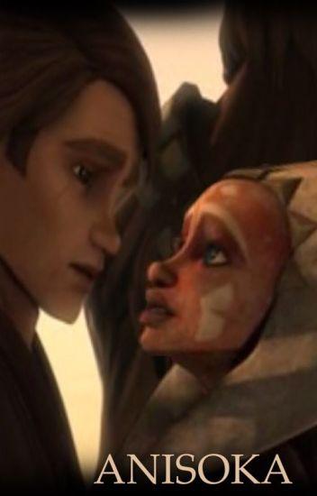 Anisoka- A Tale of Love in the Clone Wars