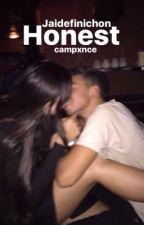 Honest | Jaidefinichon by campxnce