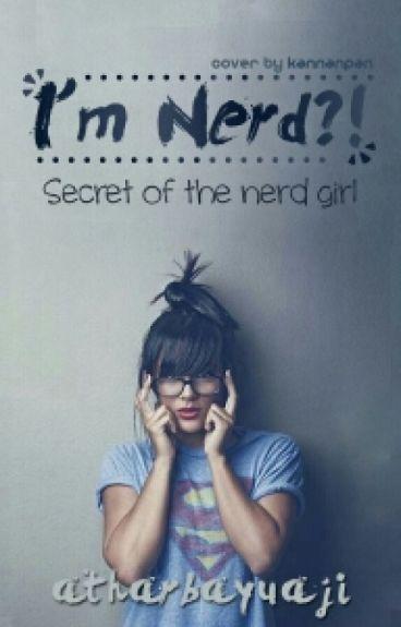 I'm nerd ?! (Hiatus dalam jangka panjang!)