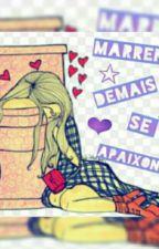 Marrenta Demais Para Se Apaixonar by KauuhBarone