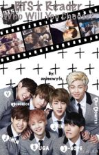 Who will you choose? (BTS x Reader) by sunshinekink