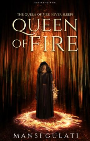 The Amulet Series: Queen of Fire [COMPLETED] by mansi747