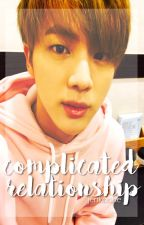 [HIATUS] [SPIN-OFF: First Love] Complicated Relationship // Seokjin Fan Fic by -jenkookie