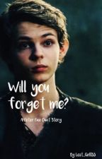 Will You Forget Me? by Lost_Girl133