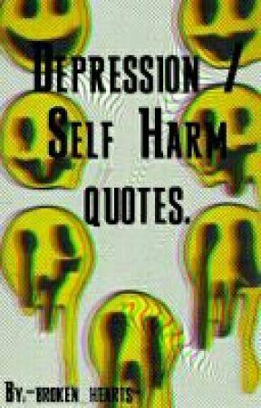 Depression Self Harm Quotes Little White Lies Wattpad