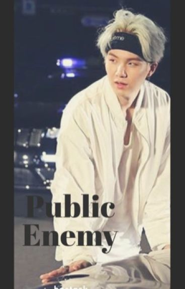 Public Enemy || Min Yoongi ||