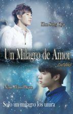 Un milagro de amor [WooGyu] by YukiiKryzLee