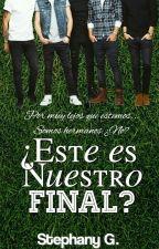 ¿Este Es Nuestro Final? [MHYY #2] by Stephany2004