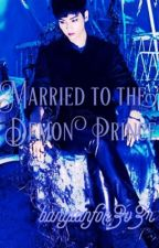 Married to the Demon Prince (VIXXxBTS FanFiction) by bangtanfor3v3r
