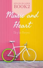 SIL Book 2: Music And Heart by skyliereyes