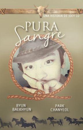 Pura Sangre (ChanBaek) by JoeyLu17