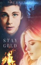 Stay Gold by fourgiving