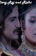 Love Story Raj and Ridhi by DesySaputri