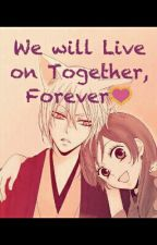 We will live on Together, Forever (Kamisama Hajimemashita After Story) by scorpionstarlight