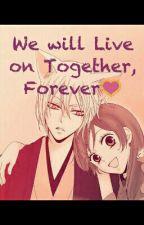 We will live on Together, Forever (Kamisama Hajimemashita After Story) by scorpionstarlight
