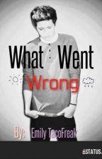 What Went Wrong (Dark Niall fanfic) by Emily_TacoFreak
