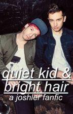 quiet kid & bright hair || joshler by plasticines