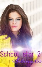 Школьные звезды. Часть 2 by Selena355