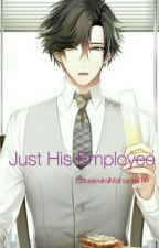 Just His Employee  by JPM1600