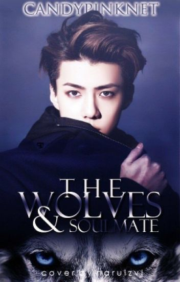 the wolves and soulmate // Sehun