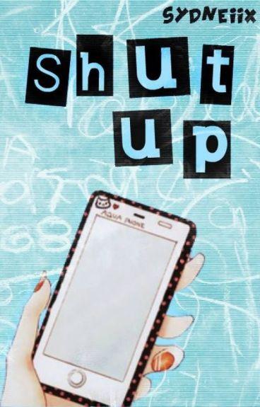 Shut Up! //SK texting//