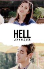 Hell  [Book 2] | ✓ by Lexy_VLover