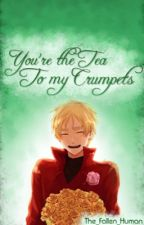 You're the Tea to my Crumpets by o0-TheFallenHuman-0o