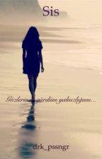 Sis by drk_pssngr