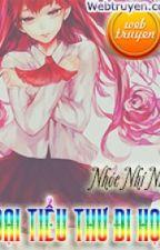 ĐẠI TIỂU THƯ ĐI HỌC #Nhocnhinho by Nhiyu9