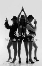 Spy'X Mission : Joker by keziataslim15