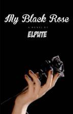My Black Rose by ELpute