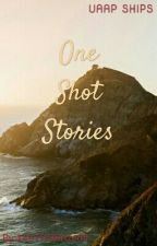 ONE SHOT STORIES by 1AUTHORrized5
