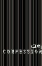 C O N F E S S I O N (고백) by xbydkindx