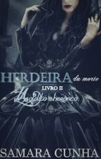 Herdeira da Morte - Season 2 by Kill_san