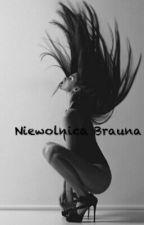 Niewolnica Brauna by Crazy_Juliette