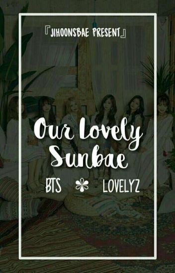 Our Lovely Sunbae;btslvlz🌸