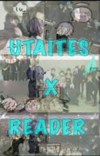 Utaites x Reader  by KennyThinksSoToo