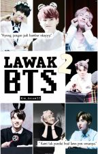 [H]Lawak² BTS by Kim_Aerum22
