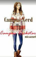 Campus Nerd to Campus Rockstar[Slow Update] by Nica_rvg
