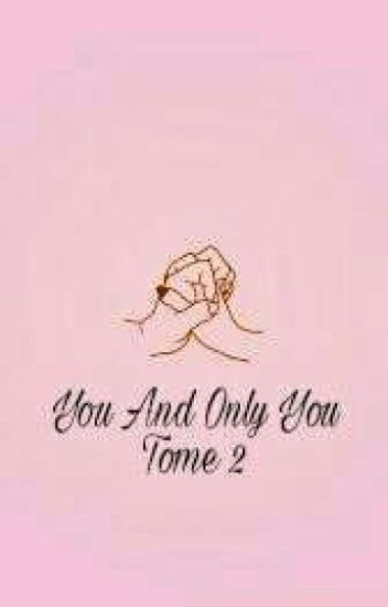 You And Only You - TOME 2