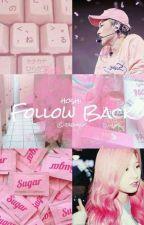 Follow Back ➹ ᵏʷᵒⁿ ʰᵒˢʰᶦ by jaemint