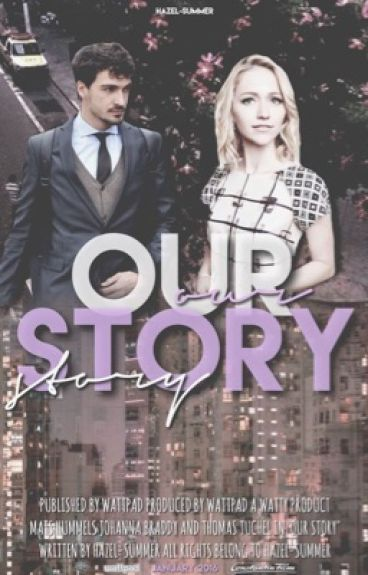 Our story (FF mit Mats Hummels)